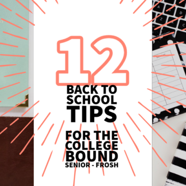 Back to school tips for the college bound