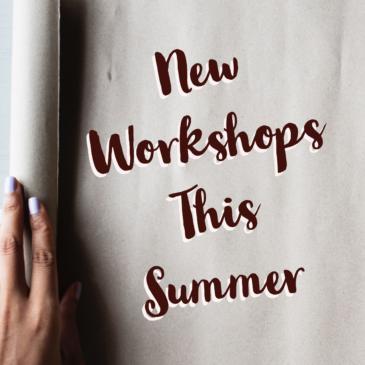 New Essay Writing Workshops Summer 2021